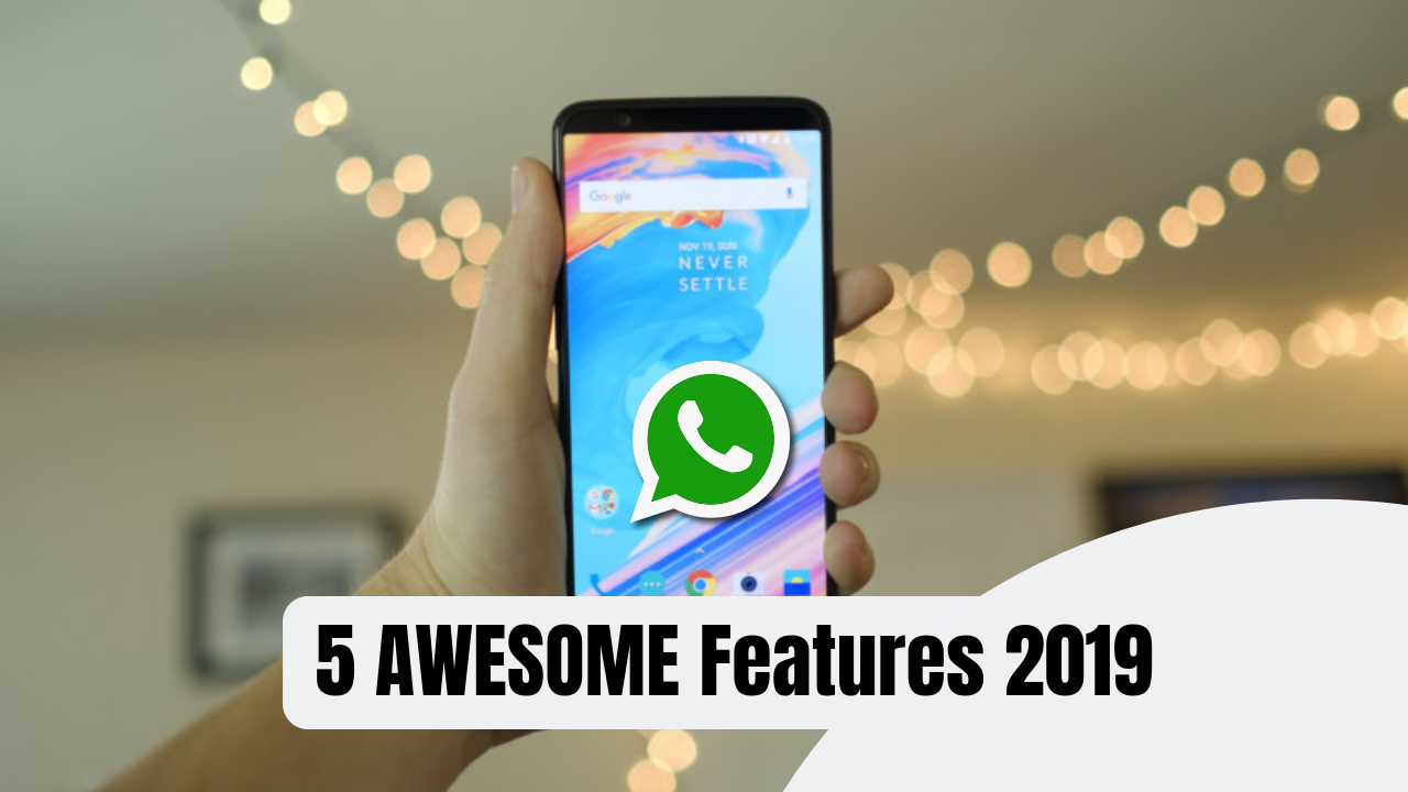 Photo of 5 New WhatsApp Letest Upcoming Features 2019