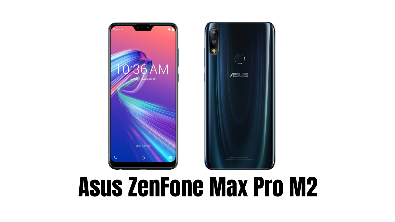 Photo of Asus Zenfone Max Pro M2 Price in India, Full Specifications, Camera, Battery