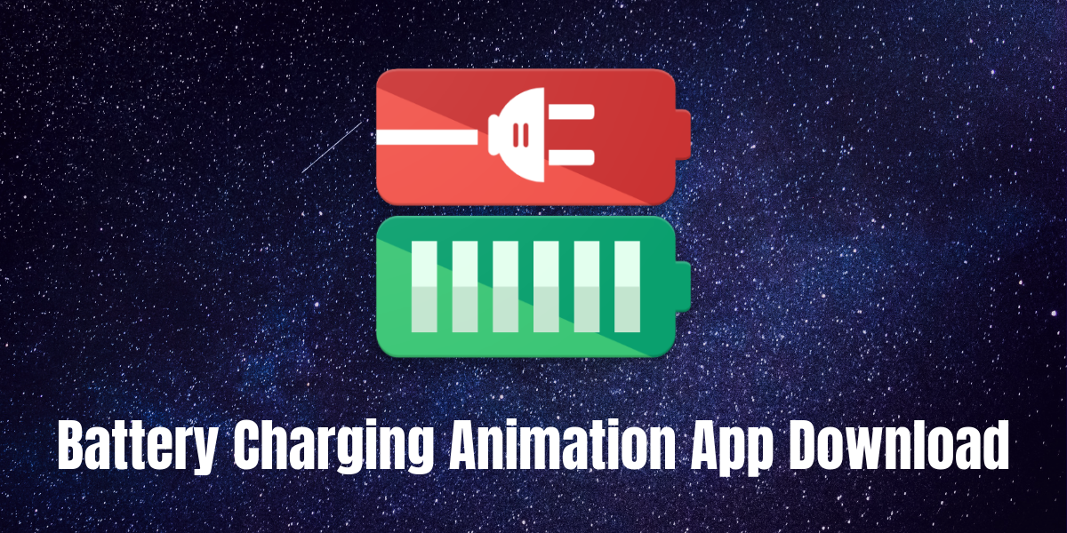 Photo of How to Download Battery Charging Animation App